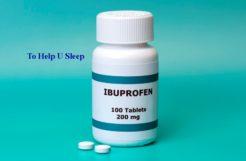 IBUPROFEN to Help You Sleep?